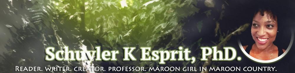 Schuyler K Esprit, PhD